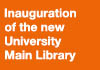 Opening of the new University Main Library