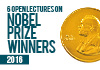 6 open lectures on 2016 Nobel Prize winners