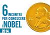 6 incontri per conoscere i Nobel