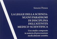 La legge della scienza. Nuovi paradigmi di disciplina dell'attività medico-scientifica.